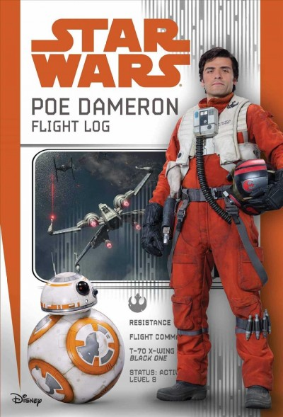 Star Wars Poe Dameron: Flight Log by Michael Hogge