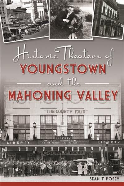 Historic Theaters of Youngstown and the Mahoning Valley