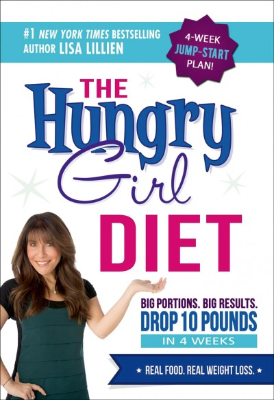 The Hungry Girl Diet by Lisa Lillien