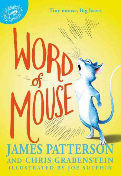 Word of Mouse by James Patterson
