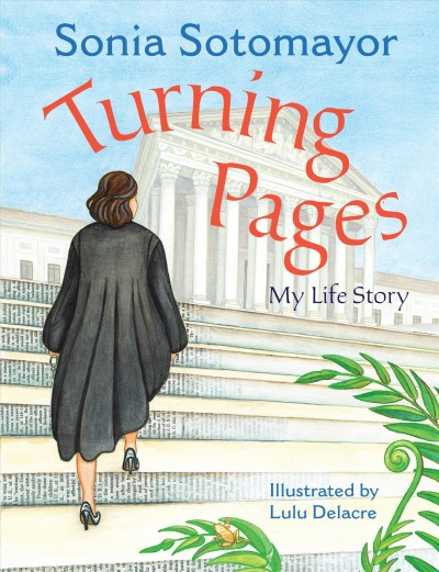 Image of Sotomayor wearing judicial robe walking up steps of US Supreme Court -book cover