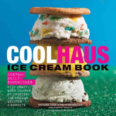 Coolhaus Ice Cream Book book cover