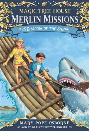 Shadow of the shark / by Mary Pope Osborne ; illustrated by Sal Murdocca