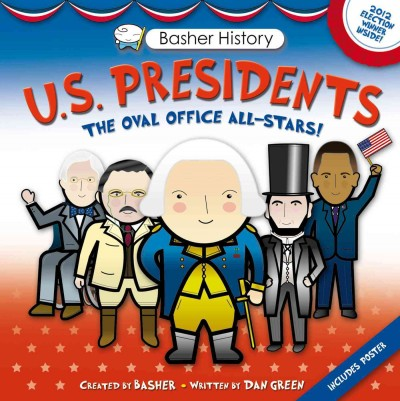 U. S. Presidents by Dan Green