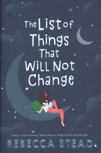 List of Things That Will Not Change by Rebecca Stead
