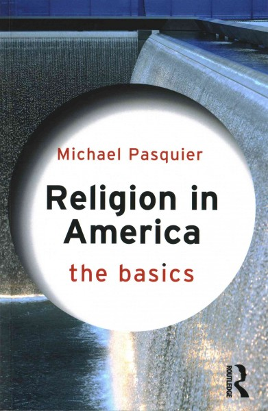 Image of book cover: Religion in America : the basics
