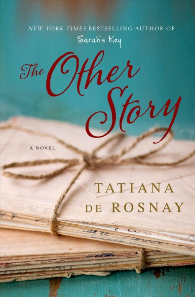 The other story / Tatiana de Rosnay