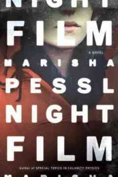 Night film : a novel / Marisha Pessl