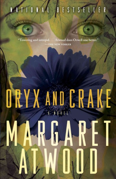 Oryx and Carke by Margaret Atwood