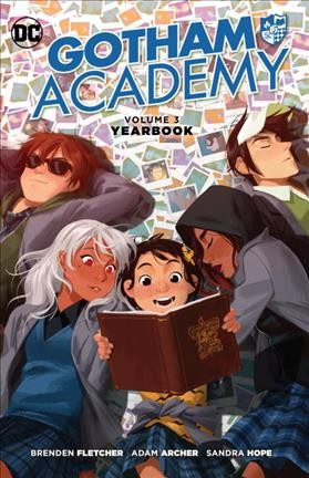Gotham Academy, Vol. 3: Yearbook by