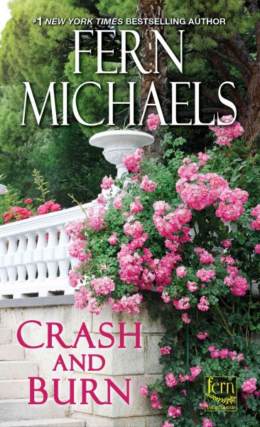 Crash and Burn by Fern Michaels