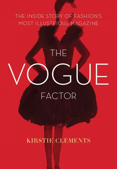 Vogue Factor by Kirstie Clements