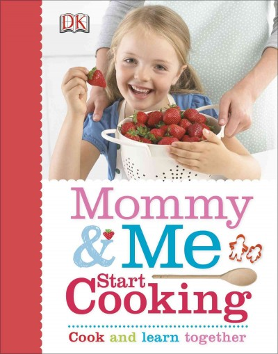 Mommy & Me Start Cooking - home economist, Denise Smart