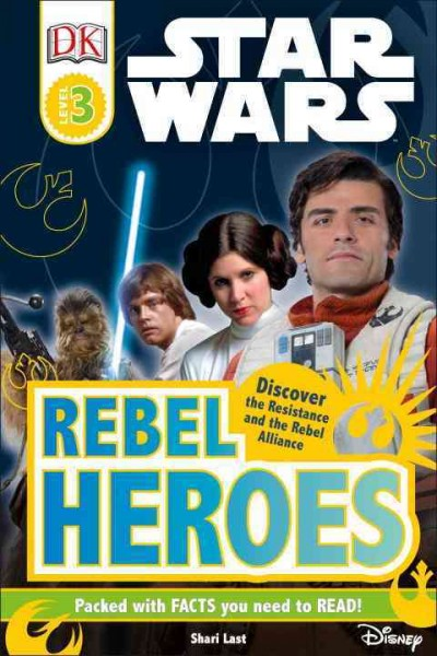 Star Wars: Rebel Heroes by Shari Last