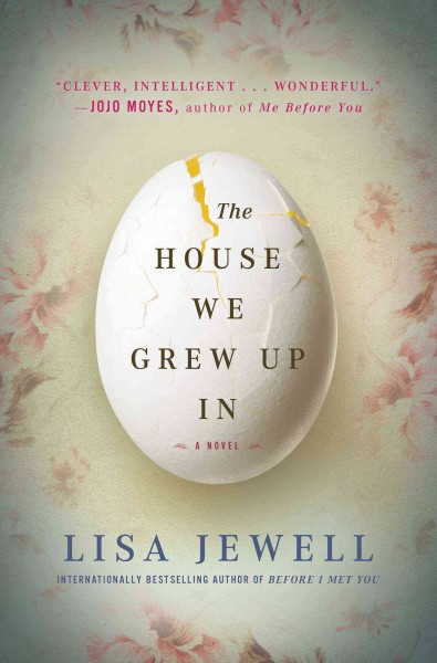 The House We Grew Up In by Lisa Jewell