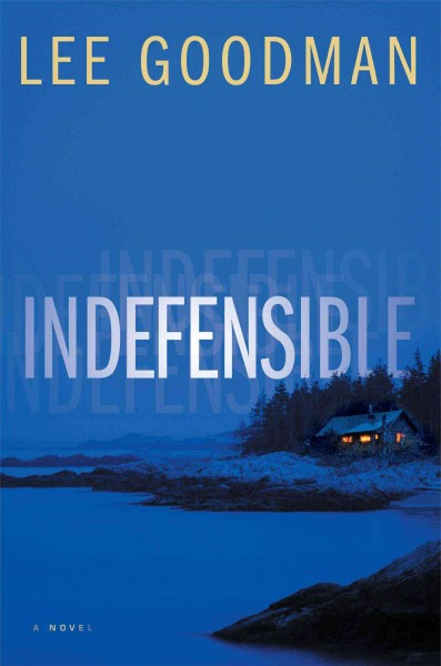 Indefensible by Lee Goodman