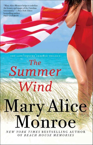 The Summer Wind by Mary Alice Monroe