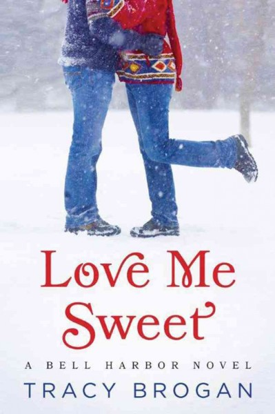 Cover image: Love Me Sweet