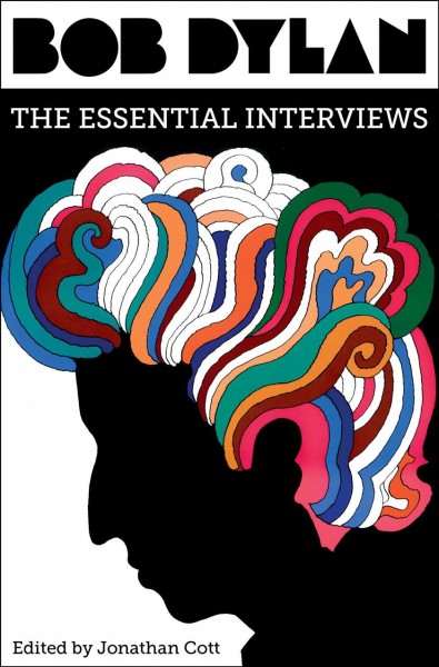 Image of book cover: Bob Dylan, the essential interviews
