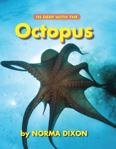 In Deep With the Octopus by Norma Dixon