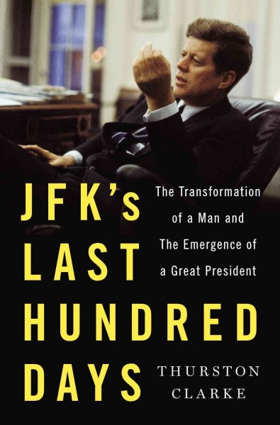 JFK's Last Hundred Days book cover