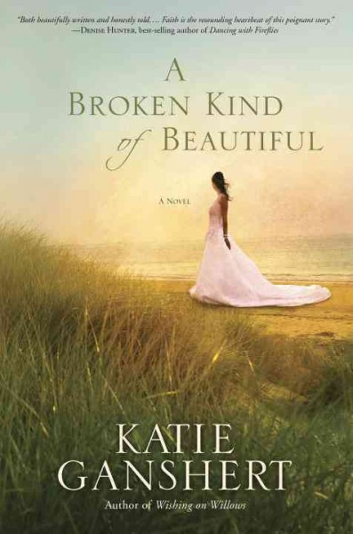 A Broken Kind of Beautiful by Kate Ganshert