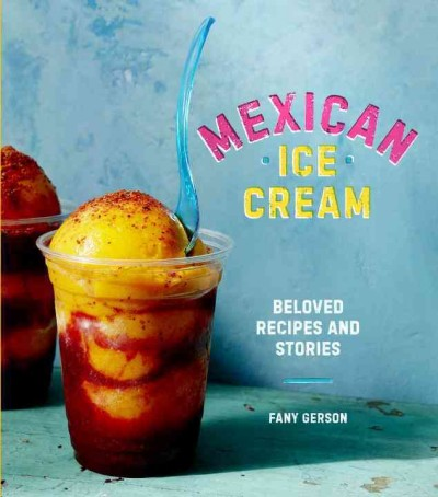 Mexican Ice Cream by Fany Gerson book cover