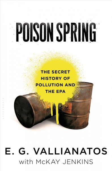 Poison Spring by E.G. Vallianatos