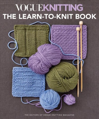 Vogue Knitting: The Learn-to-Knit Book