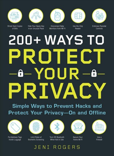 Black book cover with yellow letters that say 200+ Ways to Protect your Privacy