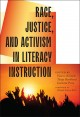 Cover: Race, Justice, and Activism in Literacy Instruction