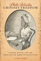 Cover: Phillis Wheatly Chooses Freedom