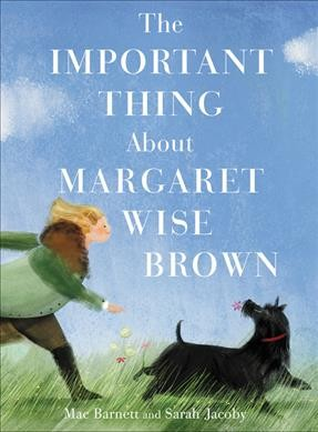 Important Thing about Margaret Wise Brown