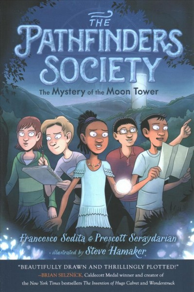 The Pathfinders Society: The Mystery of the Moon Tower