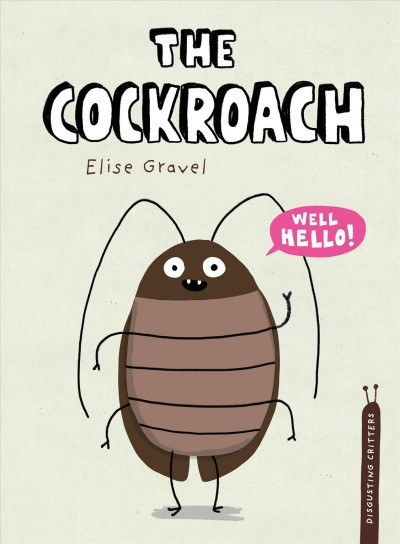 Disgusting Critters: The Cockroach
