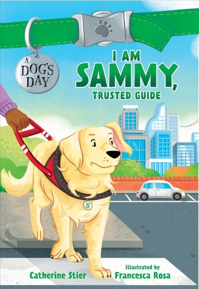 I am Sammy, Trusted Guide by Catherine Stier