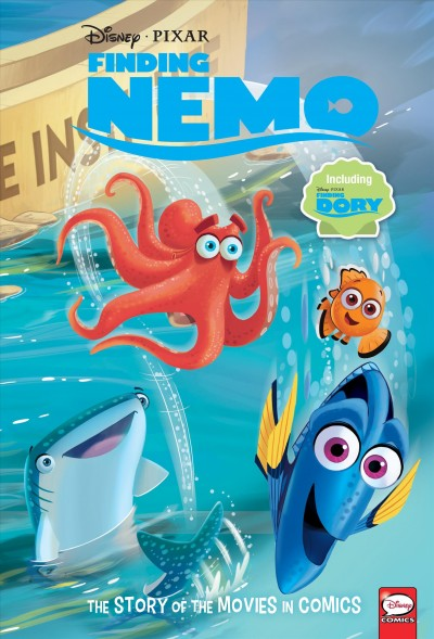Finding Nemo and Finding Dory: TheStory of the Movies in Comics