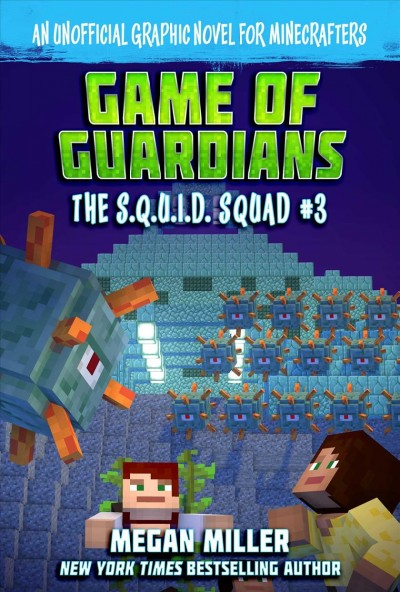 The S.Q.U.I.D. Squad #3: Game of the Guardians