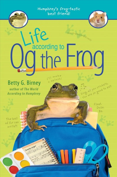 Life According to Og the Frog by Betty Birney