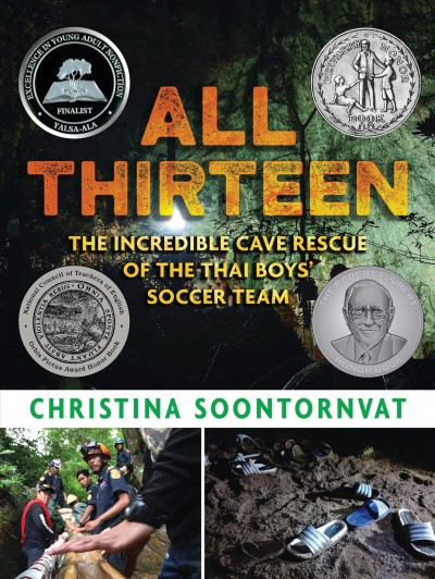All Thirteen: The Incredible Rescue of the Thai Boy's Soccer Team