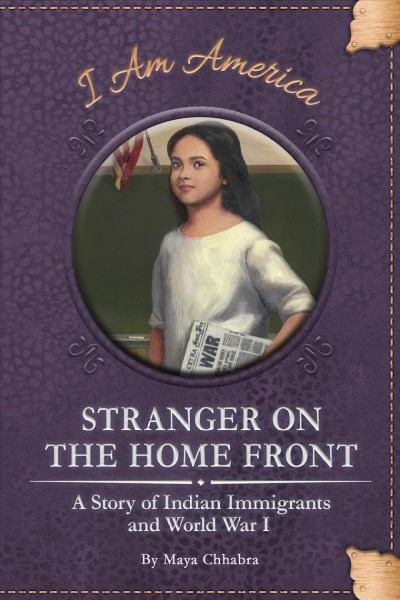 Stranger on the Home Front: A Story of Indian Immigration and World War I