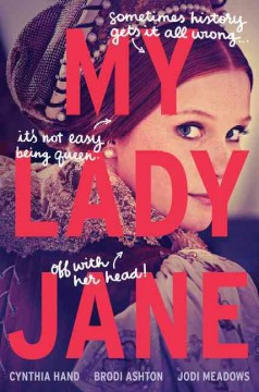 """Cover of book """"My Lady Jane"""" by Cynthia Hand, et al"""