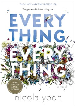 "book cover ""everything, everything"" by Nicola Yoon"