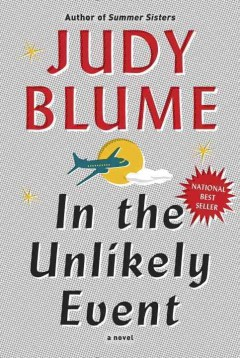 "Cover image for ""in the Unlikely Event"" by Judy Blume"