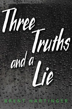 """book cover """"Three Truths and a Lie"""" by Brent Hartinger"""