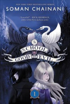 The School for Good and Evil series by Soman Chainani