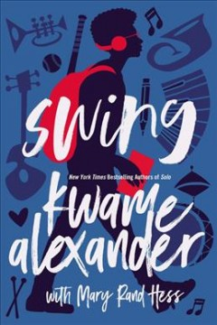 """book cover """"Sing"""" by Kwame Alexander"""